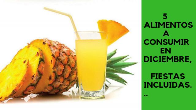 5 Alimentos A Consumir En Diciembre, Fiestas Incluidas…